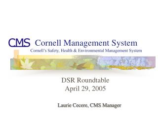 Cornell Management System Cornell's Safety, Health & Environmental Management System