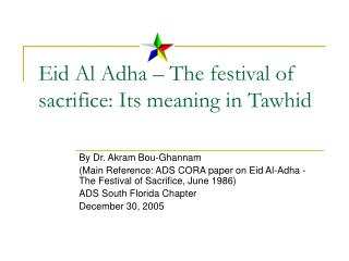Eid Al Adha � The festival of sacrifice: Its meaning in Tawhid