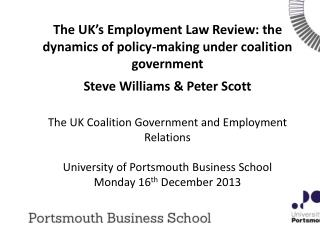 The UK's Employment Law Review: the dynamics of policy-making under coalition government