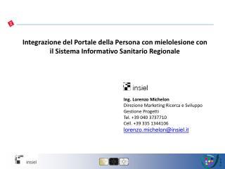 Integrazione del Portale della Persona con mielolesione con il Sistema Informativo Sanitario Regionale