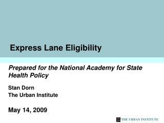 Express Lane Eligibility