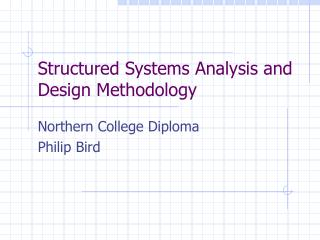 Structured Systems Analysis and Design Methodology