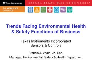 Trends Facing Environmental Health & Safety Functions of Business