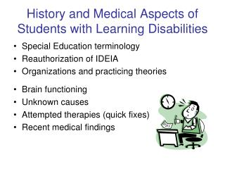 History and Medical Aspects of Students with Learning Disabilities