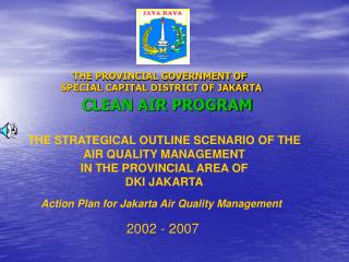 THE PROVINCIAL GOVERNMENT OF  SPECIAL CAPITAL DISTRICT OF JAKARTA