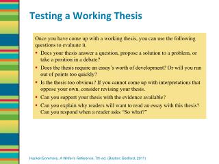 Testing a Working Thesis