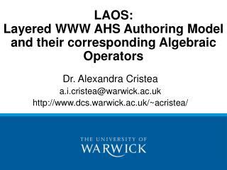 LAOS: Layered WWW AHS Authoring Model and their corresponding Algebraic Operators