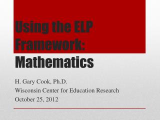 Using the ELP Framework: Mathematics