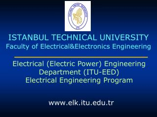 ISTANBUL TECHNICAL UNIVERSITY Faculty of Electrical&Electronics Engineering