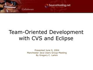 Team-Oriented Development with CVS and Eclipse
