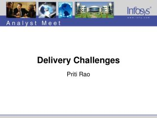 Delivery Challenges Priti Rao