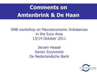 Comments on  Amtenbrink & De Haan