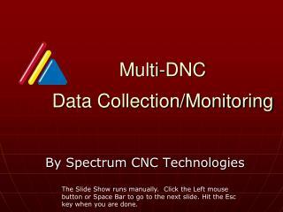 Multi-DNC  Data Collection/Monitoring