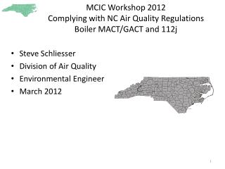 MCIC Workshop 2012  Complying with NC Air Quality Regulations Boiler MACT/GACT and 112j