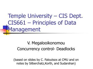 Temple University – CIS Dept. CIS661 – Principles of Data Management
