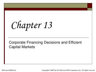 Corporate Financing Decisions and Efficient Capital Markets