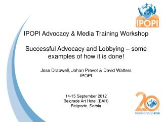IPOPI Advocacy & Media Training  Workshop