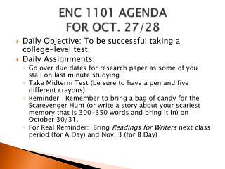 ENC 1101 AGENDA  FOR OCT. 27/28
