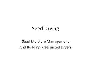 Seed Drying