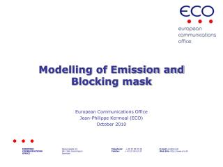 Modelling of Emission and Blocking mask