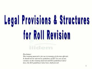 Legal Provisions & Structures  for Roll Revision