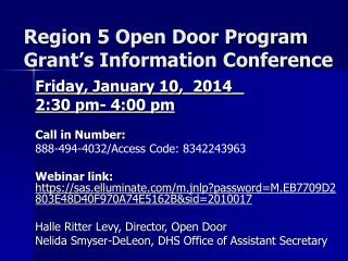 Region  5  Open Door Program Grant�s Information Conference