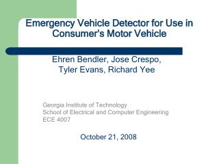 Emergency Vehicle Detector for Use in Consumer's Motor Vehicle