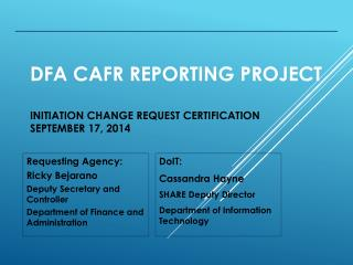DFA CAFR Reporting Project Initiation  CHANGE Request Certification September 17 ,  2014