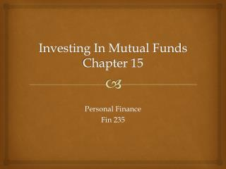 Investing In Mutual Funds Chapter 15