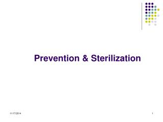 Prevention & Sterilization