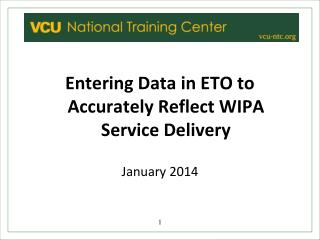 Entering Data in ETO to Accurately Reflect WIPA Service Delivery January 2014