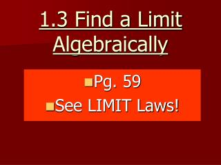how to find limits algebraically