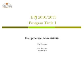 EPJ 2010/2011 Postgrau Tarda 1