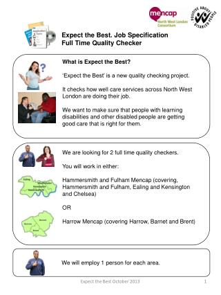 Expect the Best. Job Specification  Full Time Quality Checker