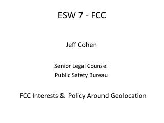 ESW 7 - FCC