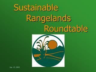 Sustainable    Rangelands      Roundtable