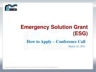 Emergency  Solution  Grant (ESG)