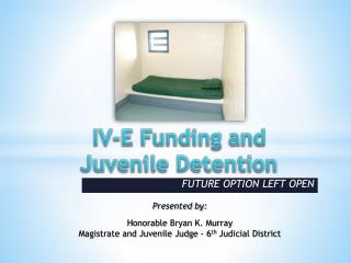 IV-E Funding and Juvenile Detention
