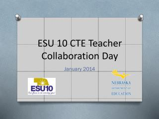 ESU 10 CTE Teacher Collaboration Day