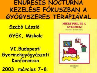 Szabó László GYEK, Miskolc