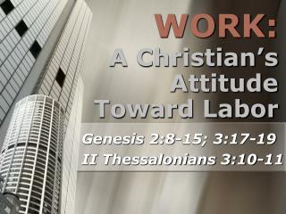 A Christian's Attitude Toward Labor