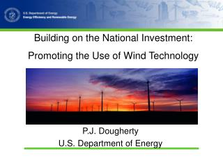 Building on the National Investment:  Promoting the Use of Wind Technology