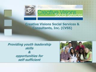Providing youth leadership skills  & opportunities for  self-sufficient