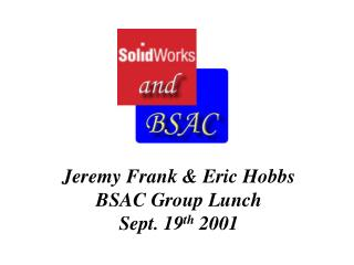 Jeremy Frank  Eric Hobbs BSAC Group Lunch Sept. 19th 2001