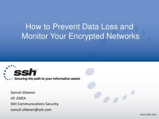 How to Prevent Data Loss and Monitor Your Encrypted Networks