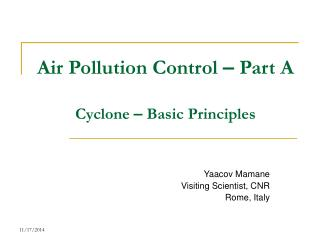 Air Pollution Control  –  Part A Cyclone  –  Basic Principles