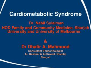 Cardiometabolic Syndrome Dr. Nabil Sulaiman