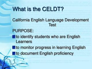 What is the CELDT?