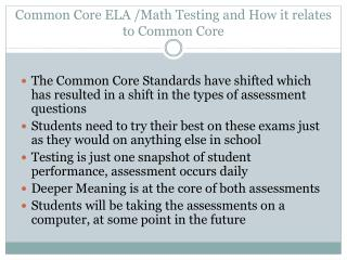 Common Core ELA /Math Testing and How it relates to Common Core
