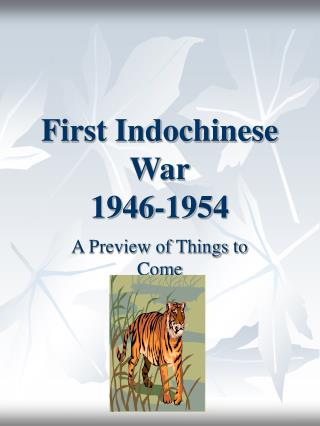 First Indochinese War 1946-1954